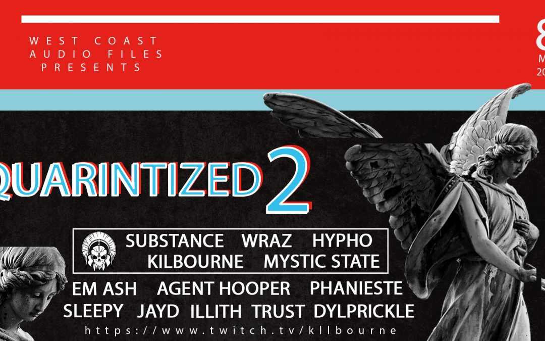 West Coast Audio Files Presents Quarintized 2